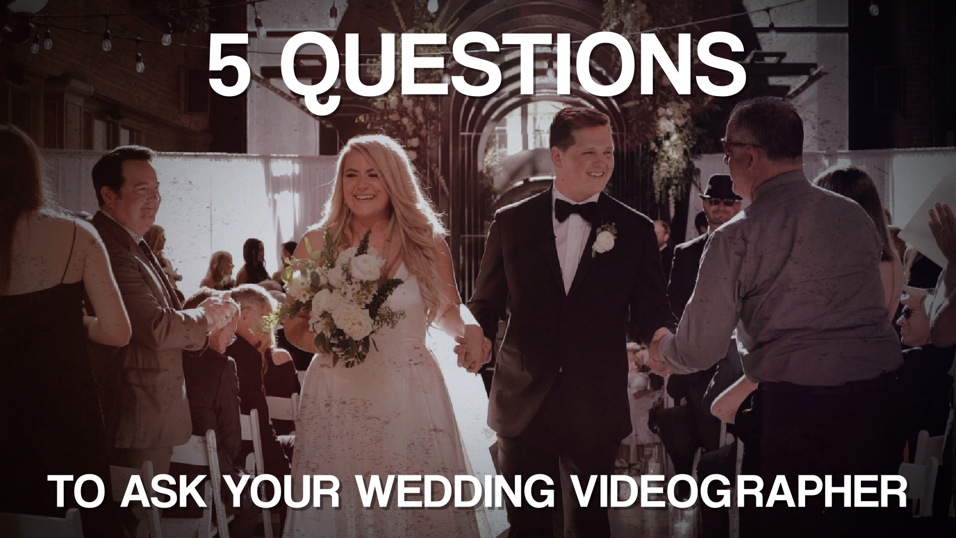 What to ask my wedding videographer